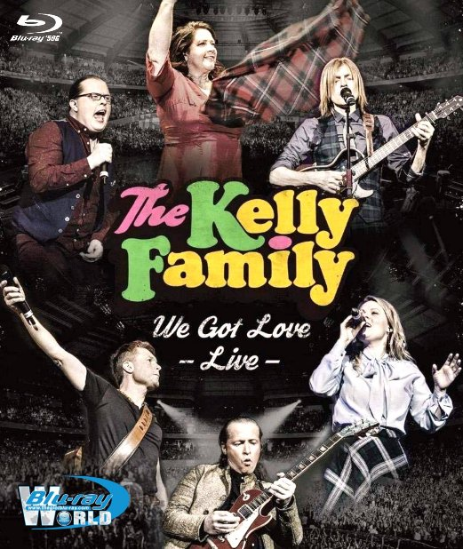 M1859.The Kelly Family We Got Love - Live at Loreley 2018 (50G)