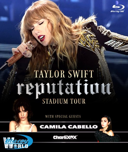 M1902.Taylor Swift - Reputation Stadium Tour (2018) (50G)