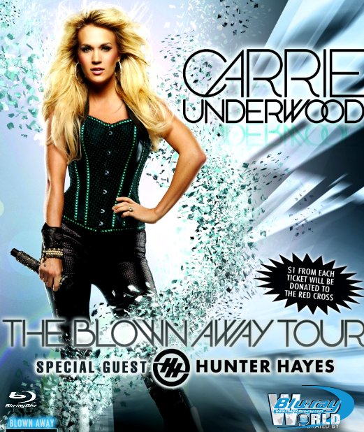 M1957.Carrie Underwood - The Blown Away Tour Live (25G)