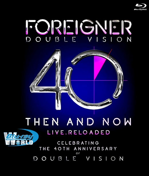 M1963.Foreigner - Double Vision 40 Then And Now Live. Reloaded 2019 (25G)