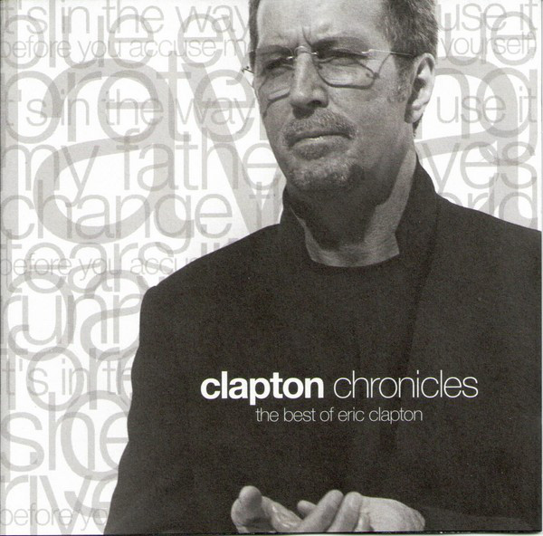 CD Eric Clapton ‎– Clapton Chronicles (The Best Of Eric Clapton)