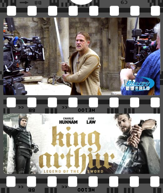 Y048. King Arthur Legend of the Sword 2017 - Huyền Thoại Vua Arthur - Behind The Scene