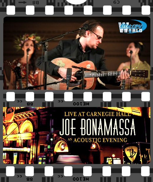 Y050. Joe Bonamassa Live at Carnegie Hall – An Acoustic Evening
