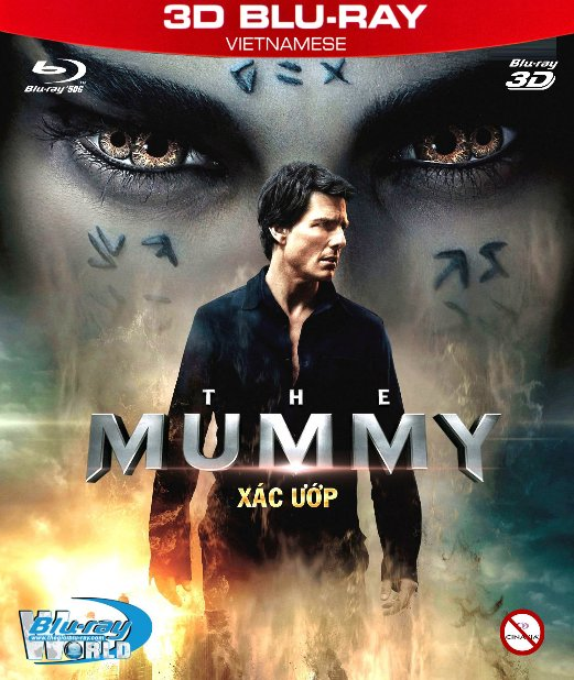 Z235.THE MUMMY 2017  - XÁC ƯỚP 3D50G (TRUE - HD 7.1 DOLBY ATMOS)