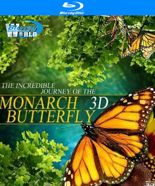 F230. The Incredible Journey Of The Monarch Butterflies 3D