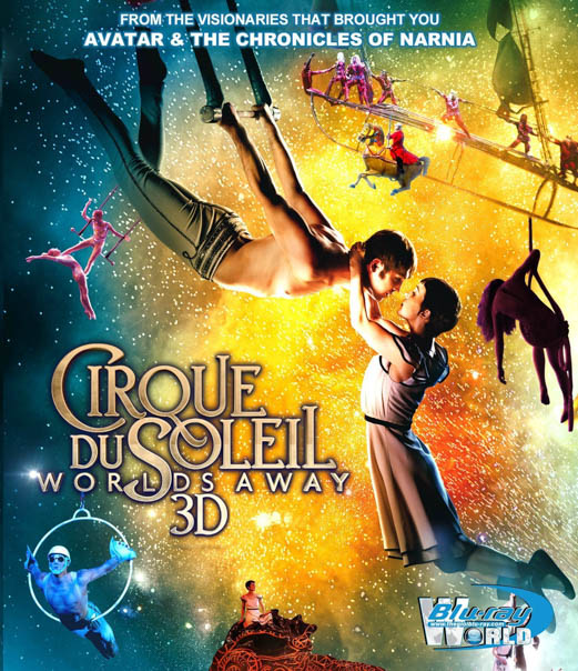 F268 - Cirque du Soleil: Worlds Away 3D 50G (DTS-HD 5.1)