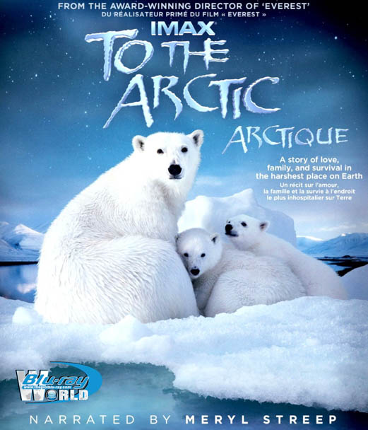 F395. IMAX TO THE ARCTIC 3D