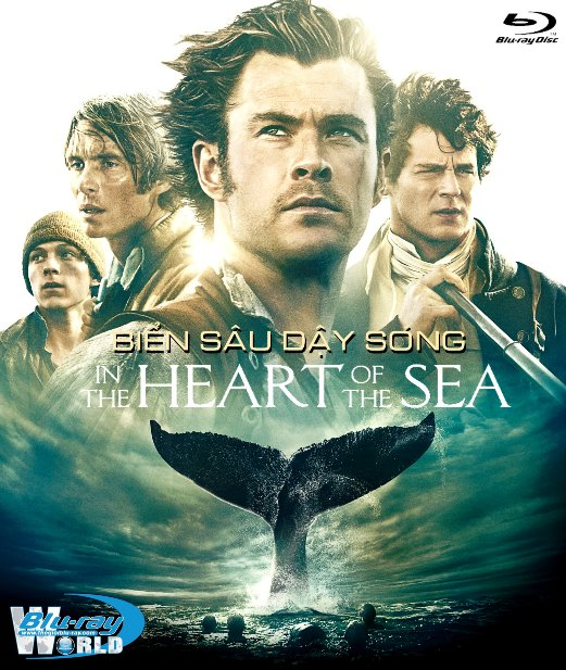 F817. In the Heart of the Sea 2016 - BIỂN SÂU DẬY SÓNG 2D50G (TRUE - HD 7.1 DOLBY ATMOS)