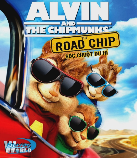 B2458. Alvin and the Chipmunks The Road Chip 2015 - SÓC CHUỘT DU HÍ 2D25G (DTS-HD MA 5.1)