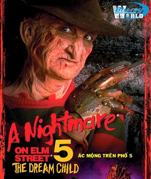 A Nightmare on Elm Street 5 : The Dream Child - Ác Mộng Trên Phố 5 : Đứa  Trẻ Trong Mơ 2D25G (DTS-HD MA 5.1)