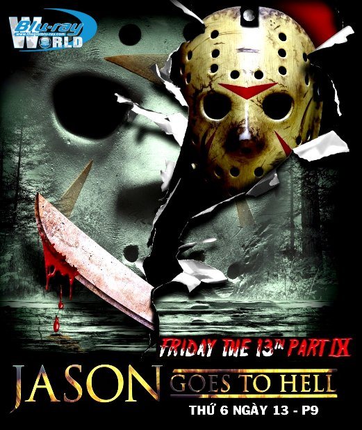 B2620. Friday the 13th Part 9 : Jason Goes To Hell - Thứ 6 Ngày 13 P9 : Jason Xuống Địa Ngục 2D25G (DTS-HD MA 5.1)
