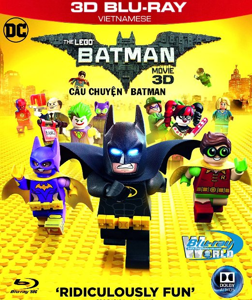 Z224.The LEGO Batman Movie 2017 - Câu Chuyện Batman  3D50G (TRUE - HD 7.1 DOLBY ATMOS)