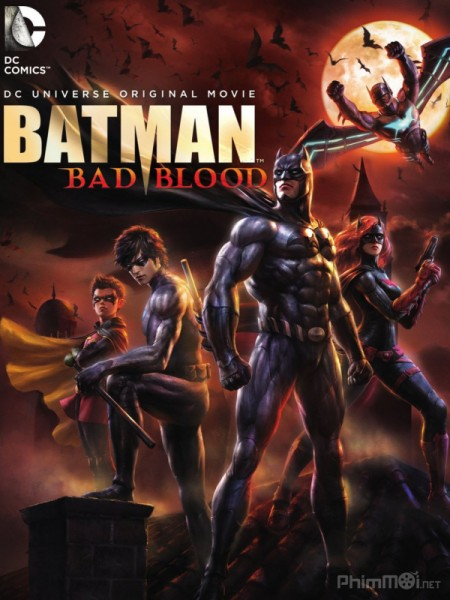 HD0704 - Batman Bad Blood 2016 - Mối Hận Thù