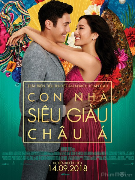 HD0825 - Crazy Rich Asians 2018 - Con Nhà Siêu Giàu