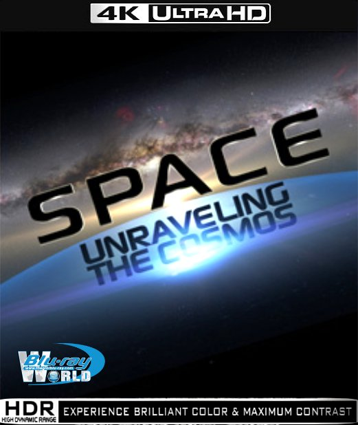 UHD027.Space Unraveling the Cosmos 2013 2160p (30G)
