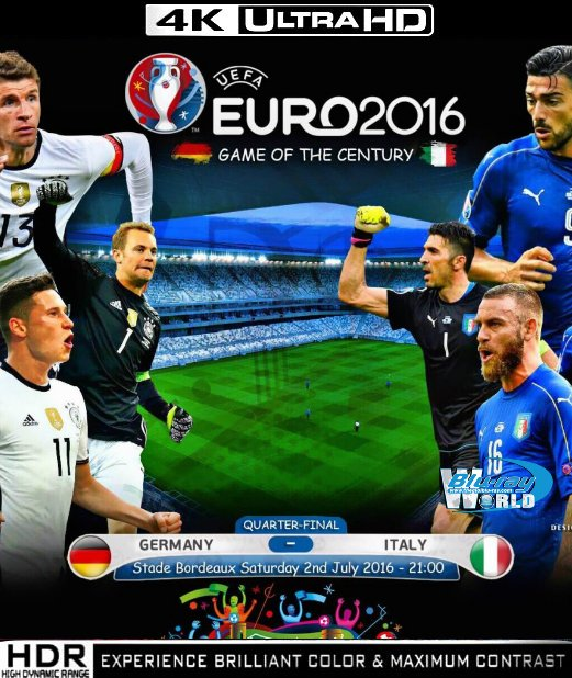 UHD039.UEFAEuro 2016 Quarter Finals Italy vs Germany 2160P (50G)