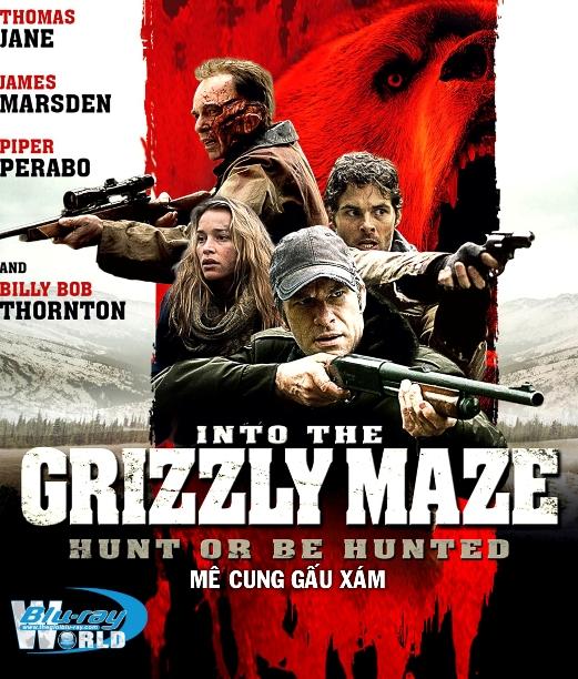 B2323. Into the grizzly maze 2015 - MÊ CUNG GẤU XÁM 2D25G (DTS-HD MA 5.1)