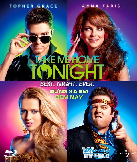 B1082 - Take Me Home Tonight - ĐỪNG XA EM ĐÊM NAY 2D 25G (DTS-HD MA 5.1)