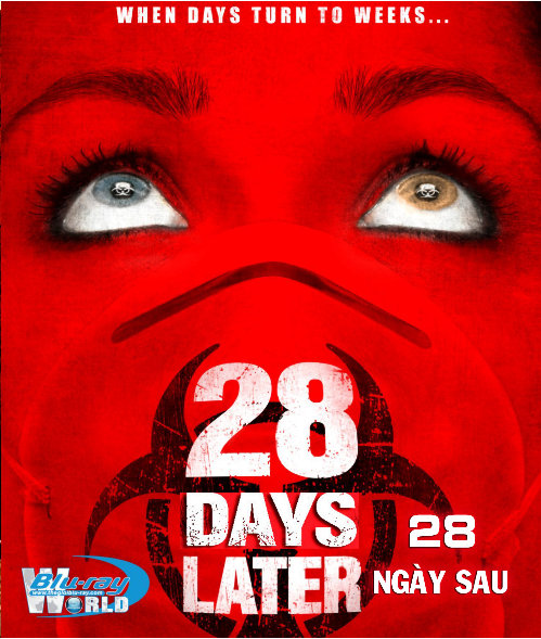 B1486. 28 Days Later - 28 NGÀY SAU  2D 25G (DTS-HD MA 5.1)