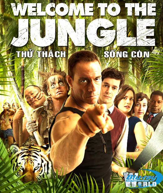 B1617. Welcome to the Jungle 2013 - THỬ THÁCH SỐNG CÒN 2D 25G (DTS-HD MA 5.1)