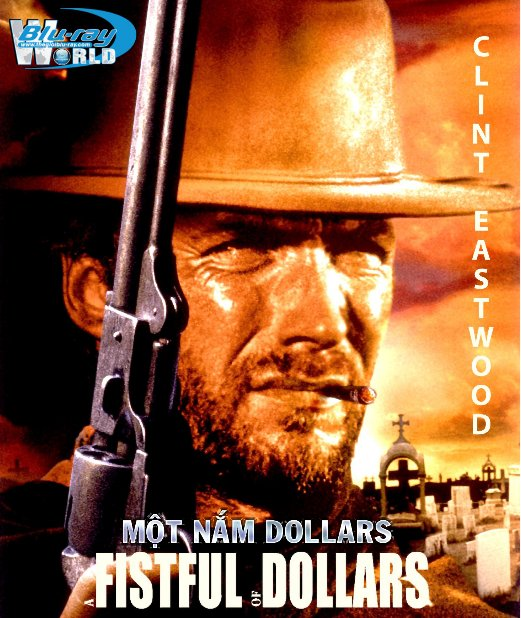 B1667. A Fistful of Dollars  - MỘT NẮM DOLLARS 2D 25G (DTS-HD MA 5.1)
