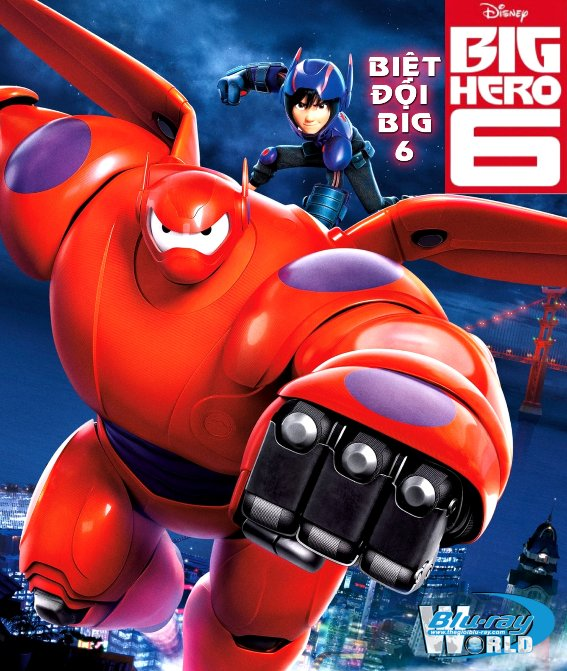 B2051. Big Hero 6 2014 - BIỆT ĐỘI BIG 6 (OSCARS 87) 2D25G (DTS-HD MA 7.1)