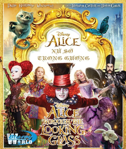 B2713.Alice Through the Looking Glass 2016 - Alice Ở Xứ Sở Trong Gương 2D25G (DTS-HD MA 5.1)