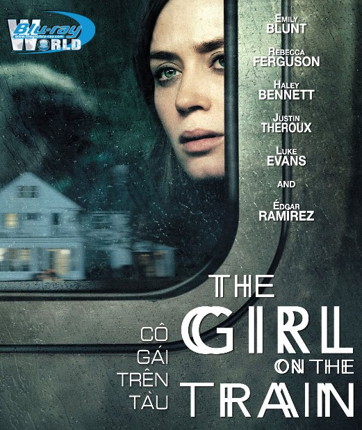 B2835.The Girl on the Train 2016 - Cô Gái Trên Tàu 2D25G (DTS-HD MA 5.1)