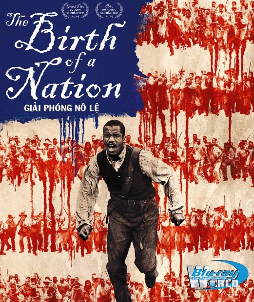B2875.The Birth of a Nation 2016 - Giải Phóng Nô Lệ 2D25G (DTS-HD MA 5.1