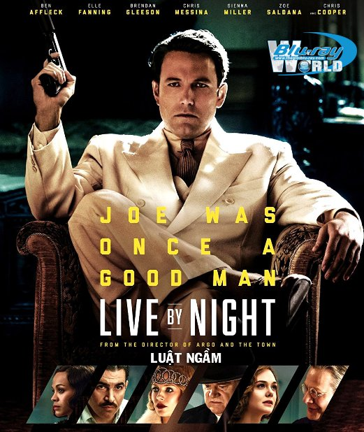 B2909.Live by Night 2017 - LUẬT NGẦM 2016 2D25G (TRUE - HD 7.1 DOLBY ATMOS)