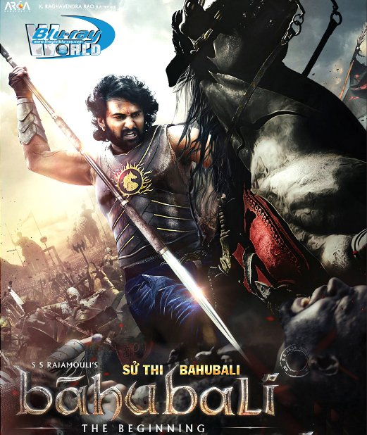 B2981.BAHUBALI THE BEGINNING 2016 - SỬ THI BAHUBALI 2D25G (TRUE - HD 7.1 DOLBY ATMOS)