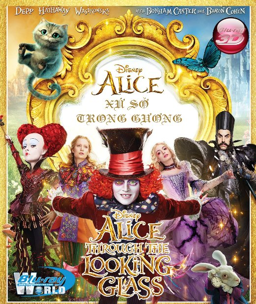 D301.Alice Through the Looking Glass 2016 - Alice Ở Xứ Sở Trong Gương 3D25G (DTS-HD MA 5.1)