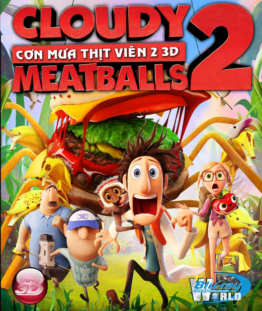 D188. Cloudy with a Chance of Meatballs 2 2013 - CƠN MƯA THỊT VIÊN 2 3D 25G(DTS-HD MA 5.1)
