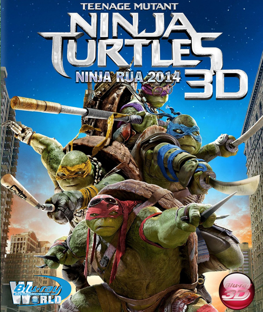 D233. Teenage Mutant Ninja Turtles 2014 - NINJA RÙA 2014 3D25G (TRUE-HD 7.1 DOLBY ATMOS)