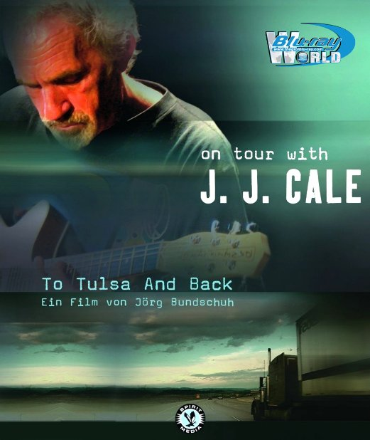 M1568.To Tulsa And Back - On tour with J J Cale 2005 (25G)