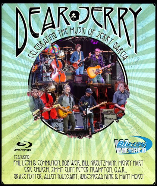 M1570.Dear Jerry Celebrating The Music Of Jerry Garcia (2015) (50G)