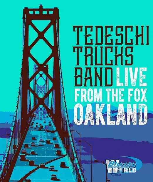 M1632.Tedeschi Trucks Band Live From The Fox Oakland (2016) (25G)