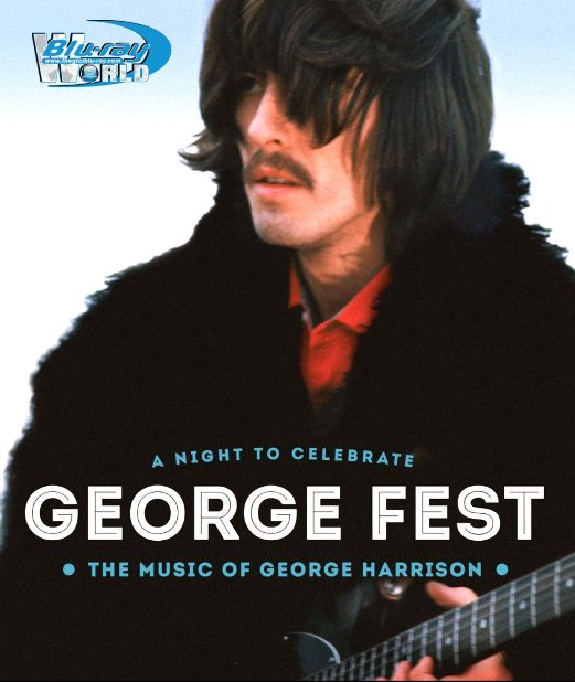 M1634.George Fest A Night to Celebrate the Music of George Harrison (2014) (25G)