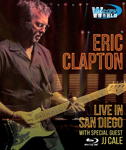 M1635.Eric Clapton Live In San Diego with Special Guest JJ Cale (2007) (50G)