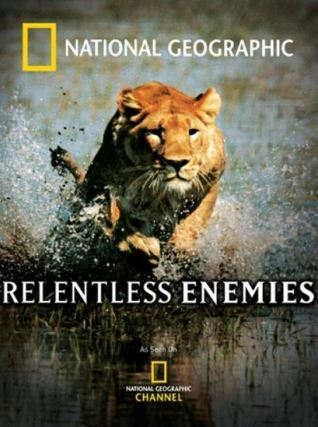 KH169 - Document - National Geographic 2006 - Relentless Enemies (6.5G)