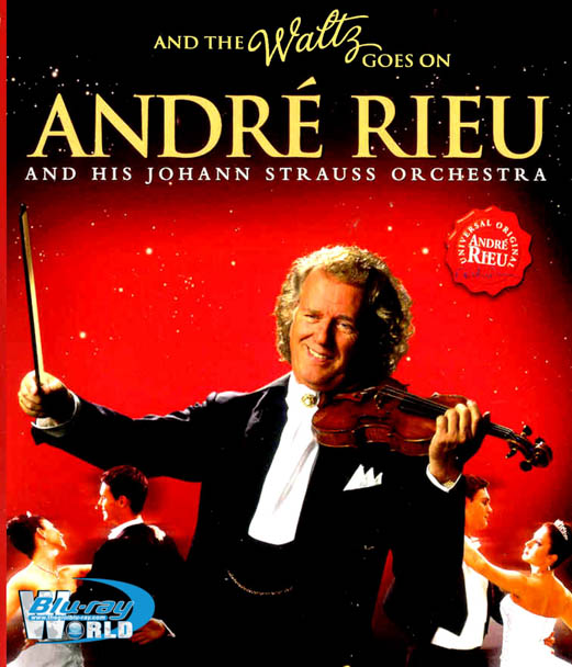 M1711. André Rieu And The Waltz Goes On (2011) (50G)