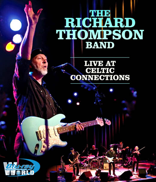 M1712.The Richard Thompson Band Live at Celtic Connections (2011) (50G)